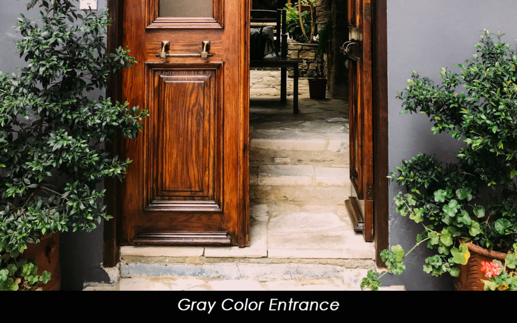 Gray color house entrance